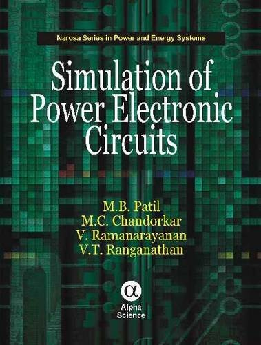9781842655405: Circuit Simulation for Power Electronics (Narosa Series in Power and Energy Systems)