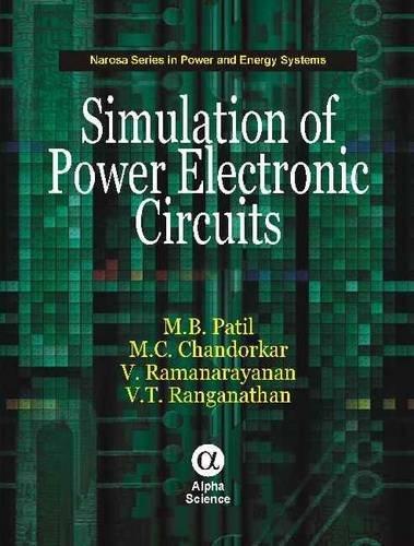 Simulation of Power Electronic Circuits (Hardback): M. b. Patil,