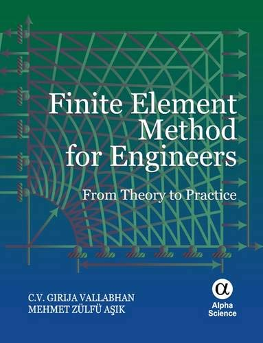 9781842655535: Finite Element Method for Engineers: From Theory to Practice