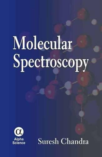 Molecular Spectroscopy: Suresh Chandra