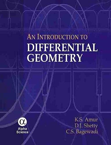 9781842656099: An Introduction to Differential Geometry