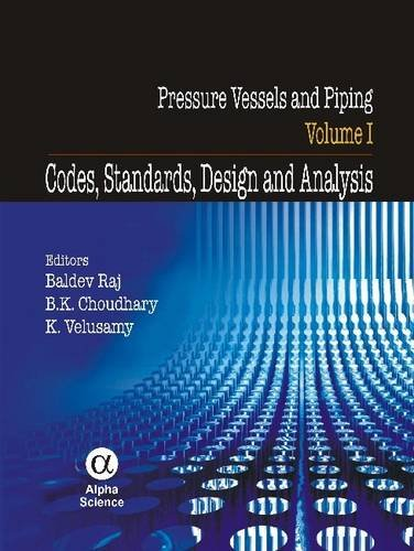 Pressure Vessels and Piping: v. 1: Codes,