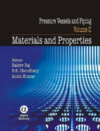 9781842656143: Pressure Vessels and Piping: v. 2: Materials and Properties