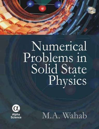 Numerical Problems in Solid State Physics: Wahab, M. A.