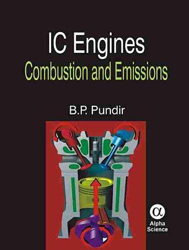 IC Engines Combustion and Emissions: Pundir, B. P.