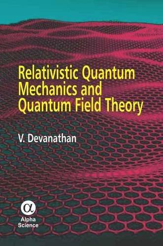 9781842656570: Relativistic Quantum Mechanics & Quantum
