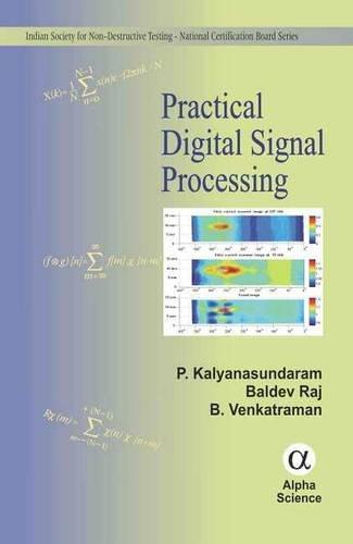 Practical Digital Signal Processing (Indian Society for: P. Klyanasundaram