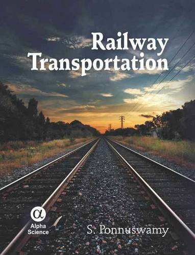 9781842656853: Railway Transportation: Engineering, Operation and Management