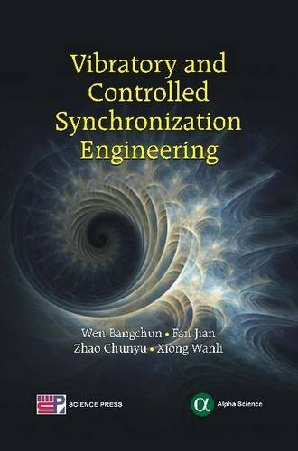 Vibratory and Controlled Synchronization Engineering (Hardback)