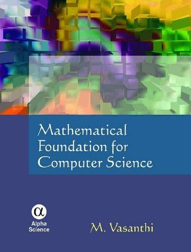 Mathematical Foundation for Computer Science: M. Vasanthi