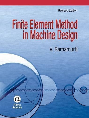 9781842657478: Finite Element Method in Machine Design, Revised Edition