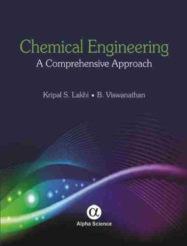 9781842657560: Chemical Engineering: A Comprehensive Approach