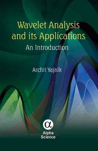 9781842657690: Wavelet Analysis and Its Applications: An Introduction