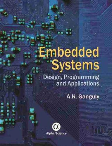 9781842657829: Embedded Systems: Design, Programming and Applications