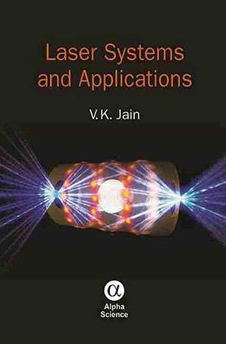 Laser Systems and Applications (Hardback): V. K. Jain