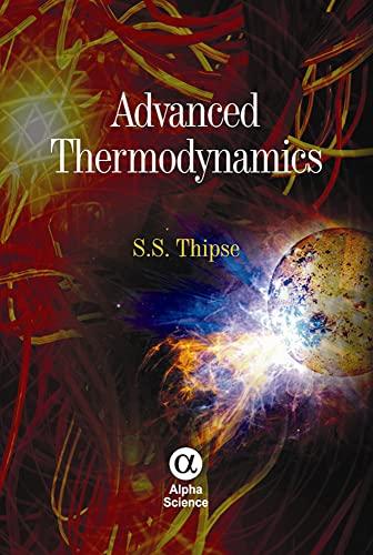9781842657898: Advanced Thermodynamics