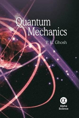 9781842658420: Quantum Mechanics