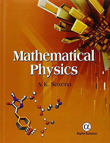 Mathematical Physics: A. K. Saxena