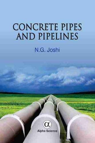 Concrete Pipes and Pipelines: Joshi, N. G.