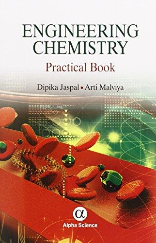 Engineering Chemistry: A Practical Book: Dipika Jaspal; Arti Malviya