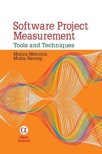 Software Project Measurement: Tools and Techniques: Mehrotra, Monica
