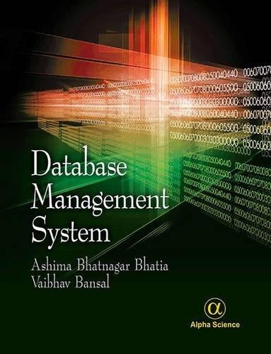 Database Management System: Bhatnagar Bhatia, Ashima; Bansal, Vaibhav