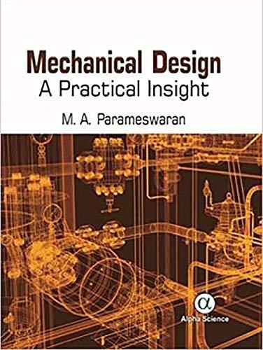 9781842659656: Mechanical Design: A Practical Insight