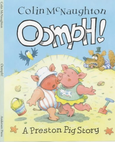 9781842700013: Oomph! (A Preston Pig story)