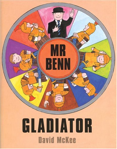 Mr Benn - Gladiator: David McKee