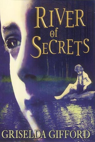 River Of Secrets (1842700456) by GIFFORD, GRISELDA