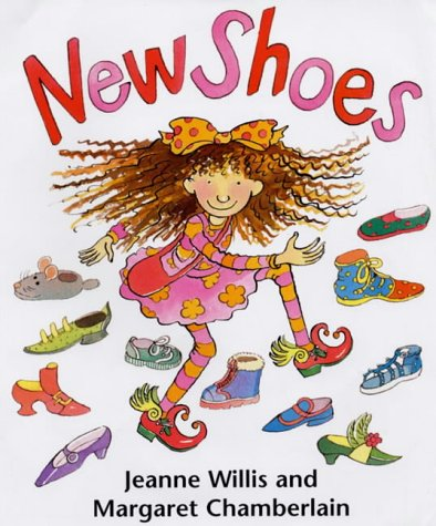 New Shoes (9781842700525) by Jeanne Willis; Margaret Chamberlain