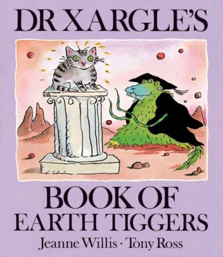 9781842700549: Dr Xargle's Book Of Earth Tiggers