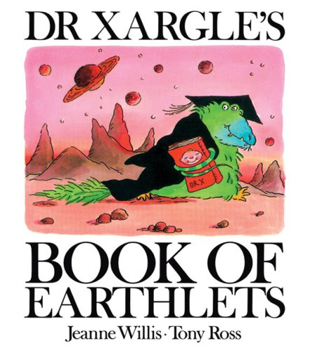 9781842700679: Dr Xargle's Book of Earthlets (Andersen Press Picture Books)