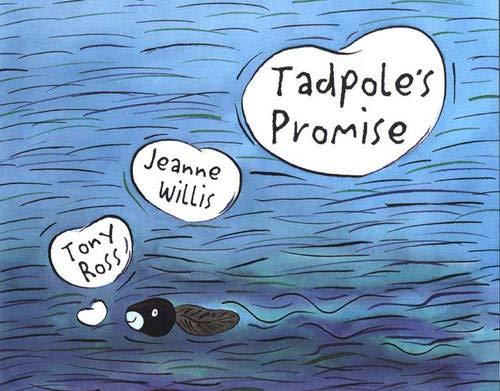 Tadpole's Promise: Jeanne Willis