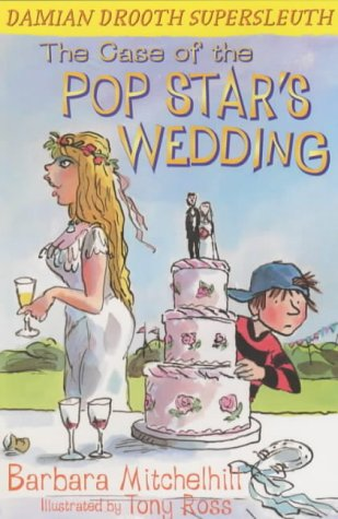 9781842700761: The Case of the Pop Star's Wedding: Damian Drooth, Supersleuth