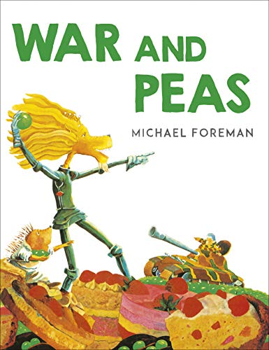 War and Peas (9781842700839) by Michael Foreman