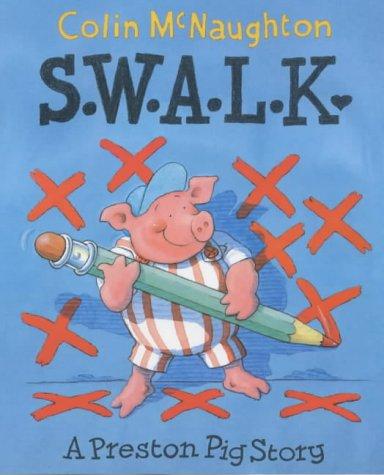 9781842700983: S.W.A.L.K (Preston Pig)