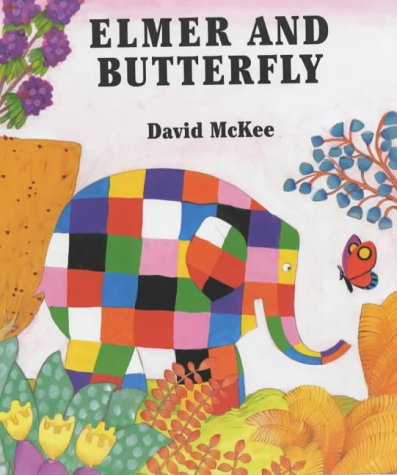 Elmer and the Butterfly: David McKee