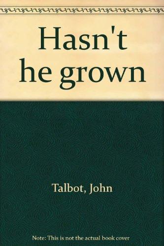 9781842701423: Hasn't he grown