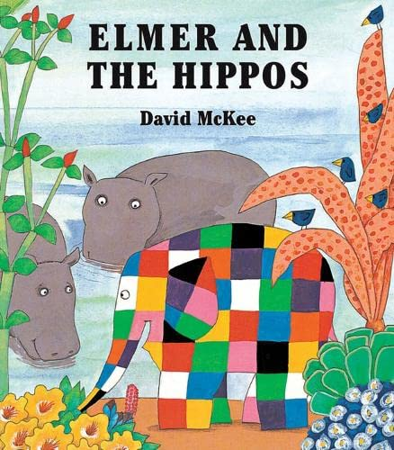 9781842701720: Elmer and the Hippos