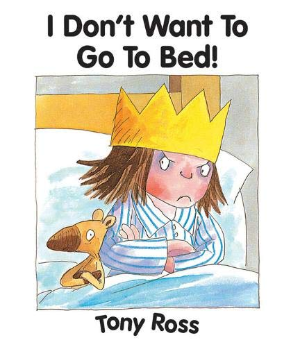 9781842702239: I Don't Want To Go To Bed! (Little Princess eBooks)