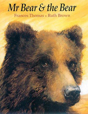 9781842702260: Mr Bear & the Bear