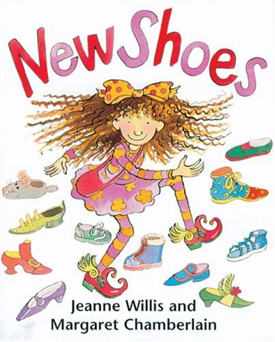 New Shoes (9781842702413) by Jeanne Willis; Margaret Chamberlain