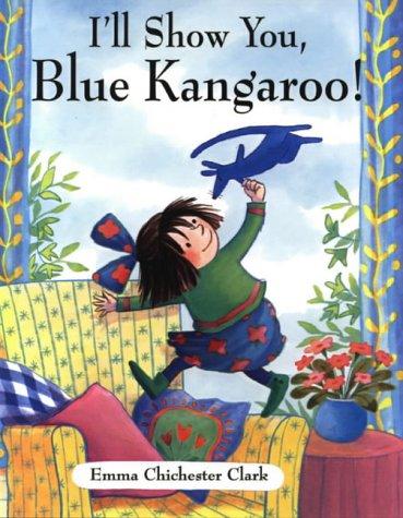 9781842702833: I'll Show You, Blue Kangaroo