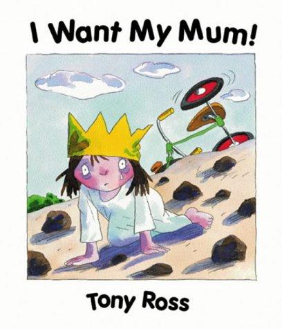 9781842702970: I Want My Mum! (Little Princess)