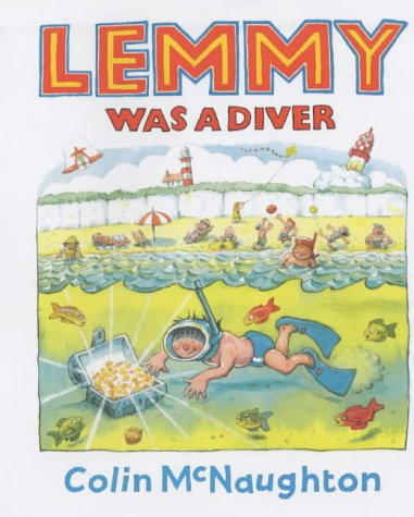 Lemmy Was a Diver: McNaughton, Colin