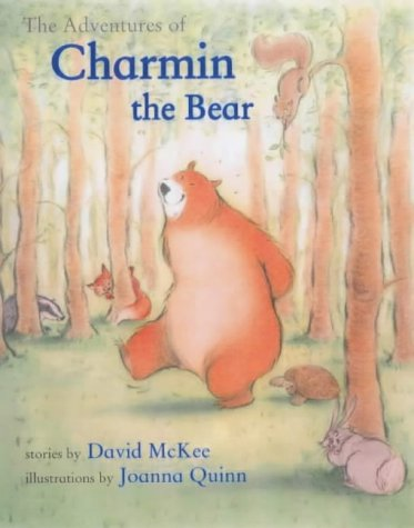 The Adventures of Charmin the Bear: David McKee