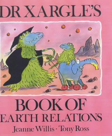 9781842703076: Dr Xargle's Book Earth Relations