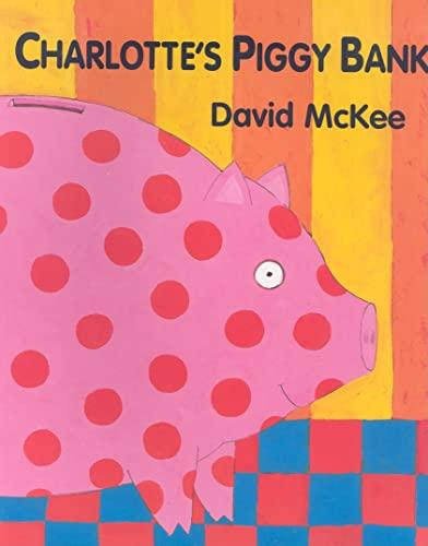 9781842703311: Charlotte's Piggy Bank