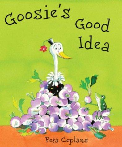 9781842703434: Goosie's Good Idea